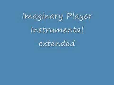 Imaginary Player Instrumental Extended