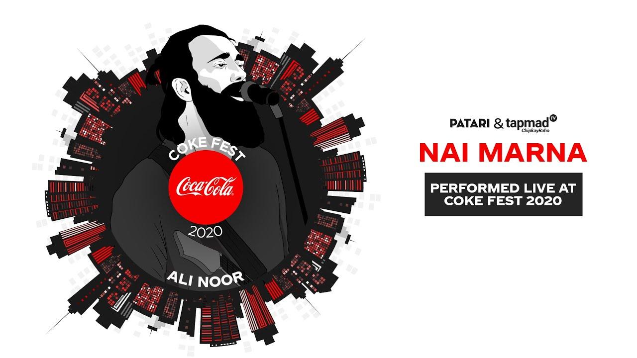 Coke Fest 2020 | Nai Marna | Ali Noor