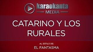 Karaokanta - El Fantasma - Catarino y Los Rurales