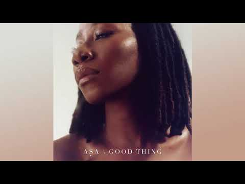 Asa - Good Thing [official Audio]