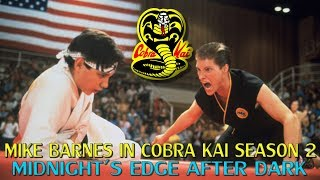 Mike Barnes in Cobra Kai Season 2 (Minor Spoilers)
