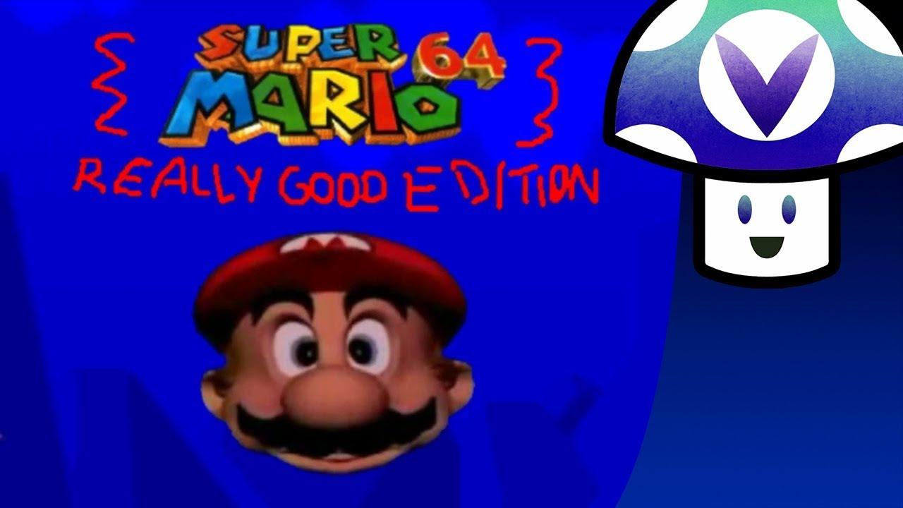 Vinesauce] Vinny - Super Mario 64: Really Good Edition