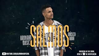 BRUNINHO MUSIC - SALMOS 150 - MÚSICA NOVA 2019 [ FUNK GOSPEL ]