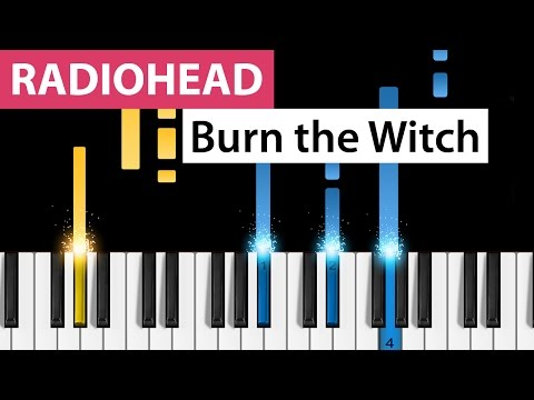 Radiohead | Burn the Witch | Piano Tutorial