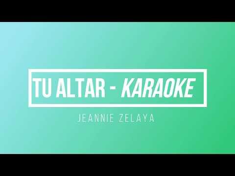 Karaoke - Tu altar -  Jeannie Zelaya | Karlhos Inzunza