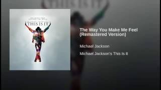 The Way You Make Me Feel (Remastered Version)