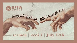 Encounter God's Forgiveness | Dale Walker (Encounters Of The Most Amazing Kind, Week 1)
