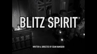 Blitz Spirit - Official Trailer