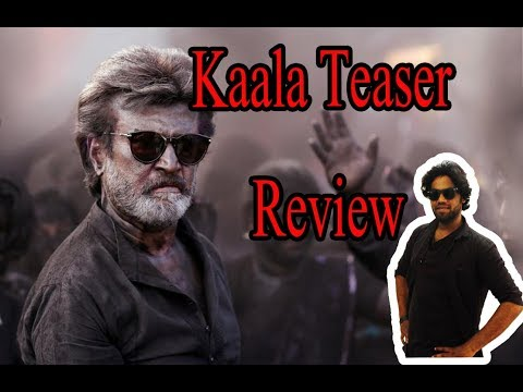 Kaala (Tamil) - Official Teaser Review | Rajinikanth | Pa Ranjith | Dhanush | Santhosh Narayanan