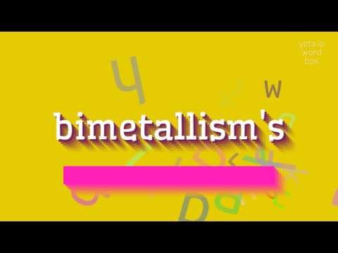 "How to say ""bimetallism"