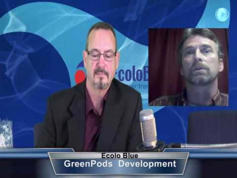 EcoloBlue Interview with the Co-Owner of GreenPod Development, Inc. - 2013