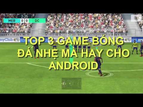 TOP 3 GAME FOOTBALL FOR ALL MOBILE. TOP 3 GAME ĐÁ BÓNG CỰC NHẸ MÀ HAY