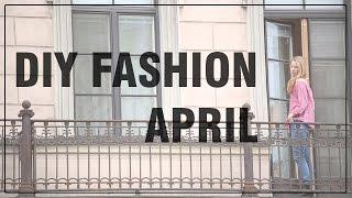 DIY Fashion April - Themenmonat