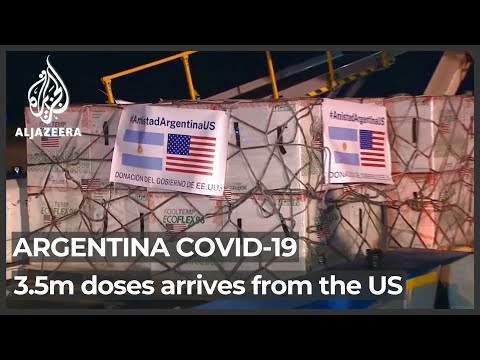 Argentina receives 3.5m COVID doses from US to fight pandemic