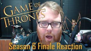 Game of Thrones Season 6 Finale Reaction