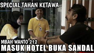 AJAK MBAH WANTO NGINEP DI HOTEL SEMUA NGAKAK | DAILY VLOG PANJI FEAT WANTO GOWENG 212