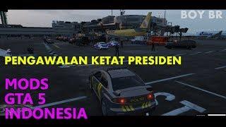 PENGAWALAN KETAT PRESIDEN DI BANDARA - GTA 5 INDONESIA