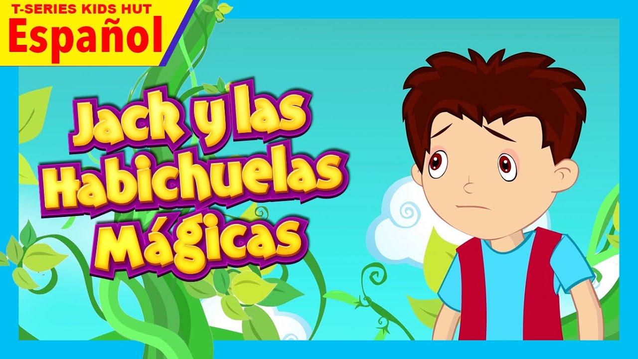 Jack Y Las Habichuelas Magicas Completa En Español Magicos Cuentos Inolvidables Youtube