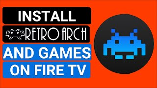 Install RetroArch And Games On Fire TV In 2020