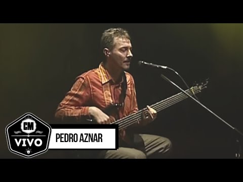 Pedro Aznar (En vivo)  - Show Completo - CM Vivo 2005