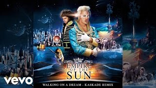 Empire Of The Sun - Walking On A Dream (Kaskade Remix / Audio)