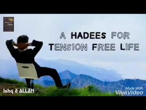 A Hadees Hazart Muhammad (S.A.W) For Tension Free (Whole Life) By Allama Saqib Raza Mustafai