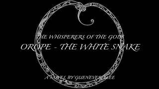Orope - the White Snake (Teaser)