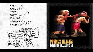 Primus Live 2003-10-14 Freeborn Hall - Davis, CA