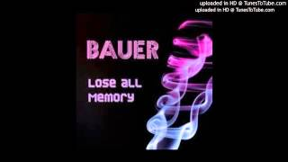 BAUER - WALKING IN YOUR SHADOW