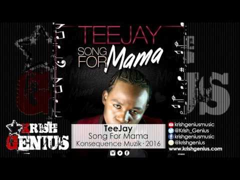TeeJay - Song For Mama [Life To Live Riddim] May 2016