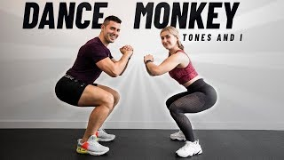 DANCE MONKEY - Tones and I | EJERCICIOS en CASA