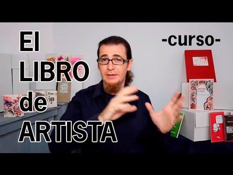 El Libro de Artista. Concepto, fabricación y venta. Curso online en UDEMY.