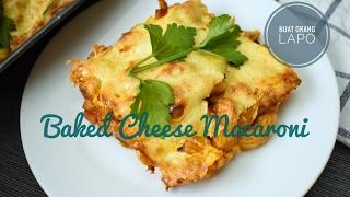 Baked Cheese Macaroni | Makaroni Keju Bakar