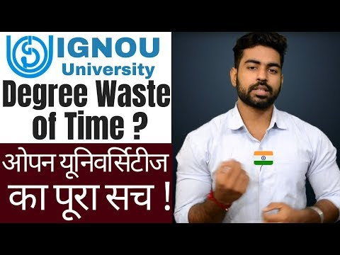 Degree from IGNOU or Open Universities Waste of Time ? | Must Watch | MBA | Btech | BCOm | Bsc