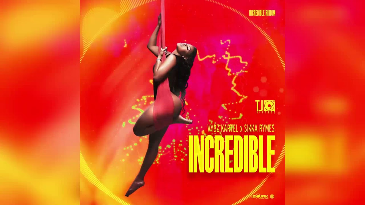 Download Vybz Kartel, Sikka Rymes - Incredible (Official Audio)