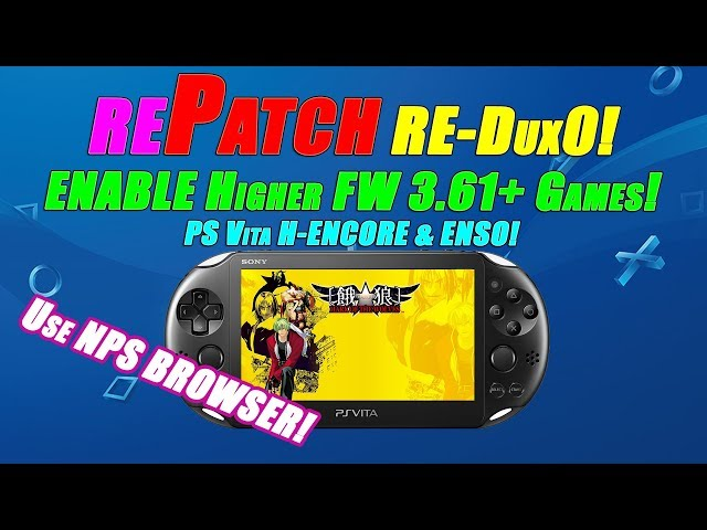 rePatch RE-DUX0! ENABLE Higher FW 3 61+ Games! PS Vita H