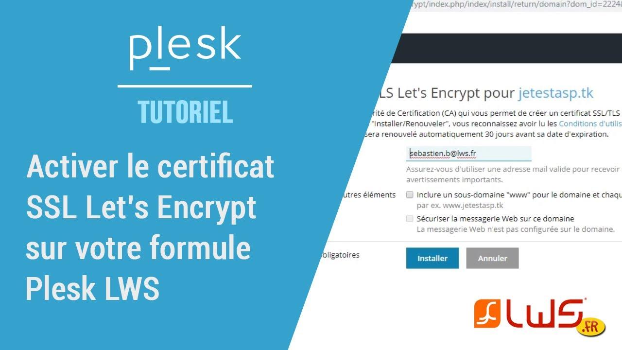 Activez le certificat gratuit SSL Let's Encrypt facilement avec Plesk !