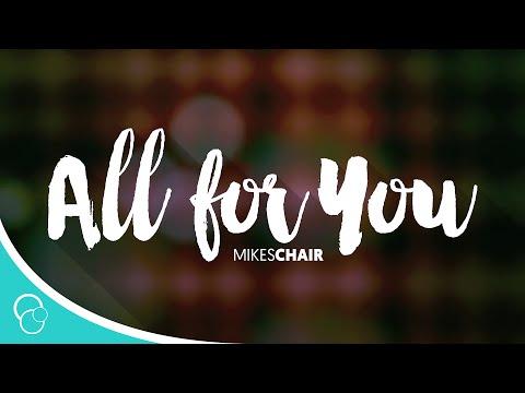All for You-MIKESCHAIR (Lyrics)