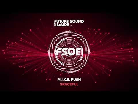 M.I.K.E. Push - Graceful (Radio Edit)