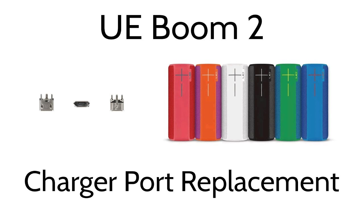 Ultimate Ears UE Boom 2 Charger Port Replacement Not Charging No Power