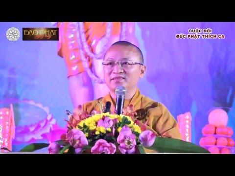 Cuộc đời Đức Phật Thích Ca-TT. Thích Nhật Từ - wWw.ChuaGiacNgo.com