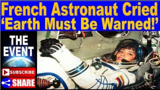 French Astronaut Cried 'Earth Must Be Warned!' Before Attempting Suicide
