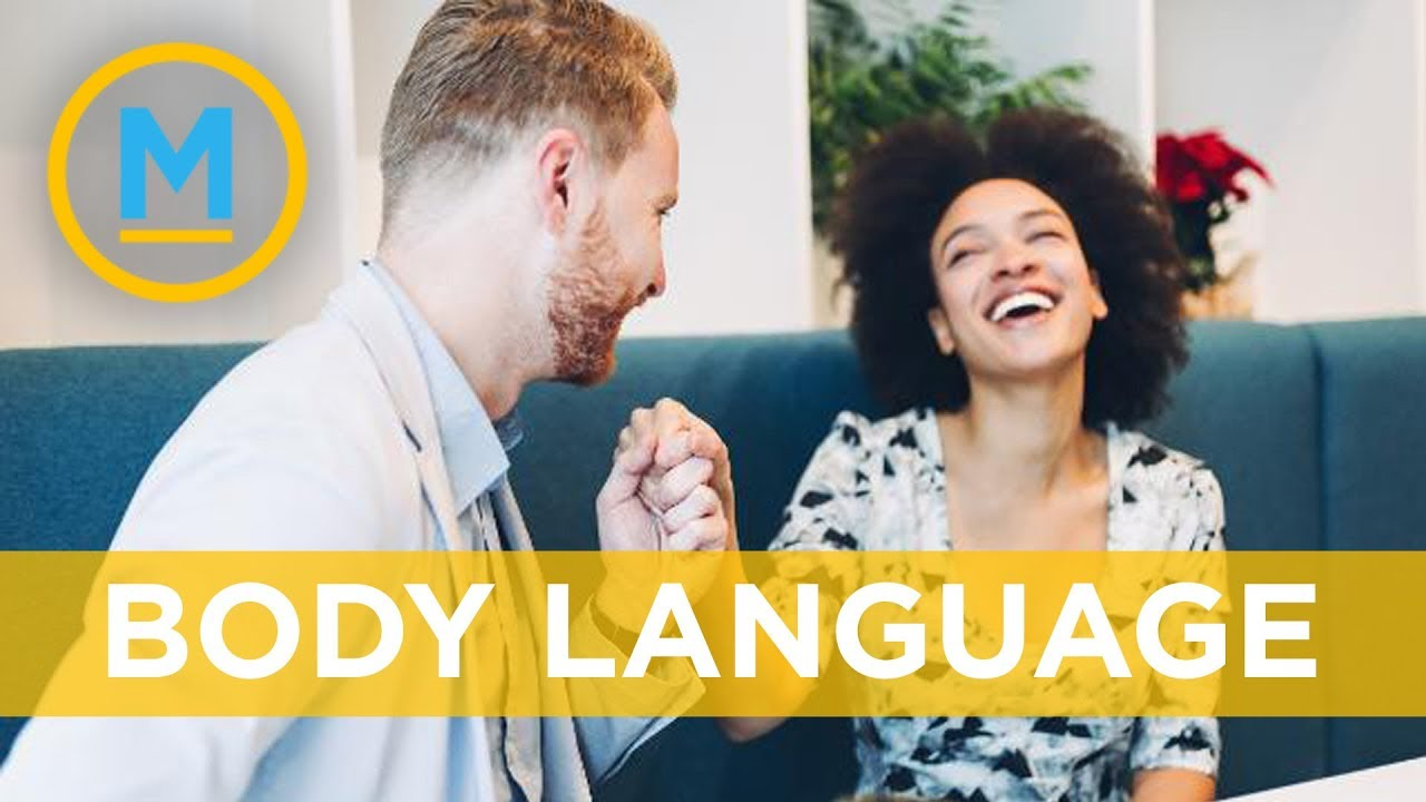 The importance of body language in dating and relationships | Your Morning