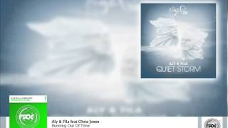 Aly & Fila feat Chris Jones Running Out Of Time (Radio Edit)