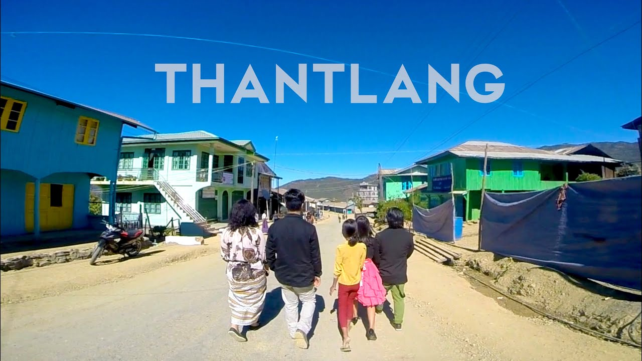 Thantlang (ka dawtmi) - YouTube
