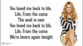 Céline Dion - Loved Me Back to Life (Lyrics) 🎵