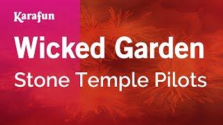 Karaoke Wicked Garden - Stone Temple Pilots *