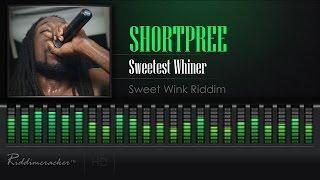 Shortpree - Sweetest Whiner (Sweet Wink Riddim) [Soca 2017] [HD]