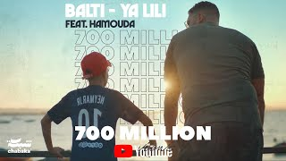 Download Balti - Ya Lili feat. Hamouda (Official Music Video) Mp3 and Videos