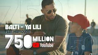 Download Balti - Ya Lili feat. Hamouda (Official Music Video)